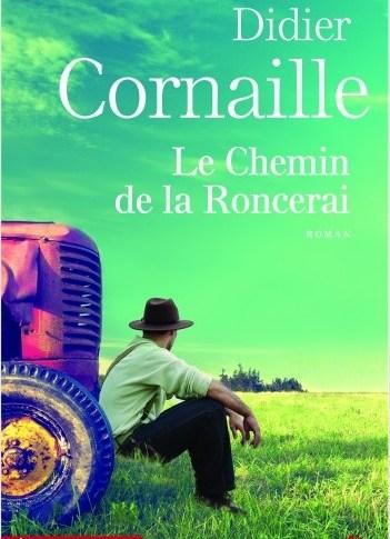Le chemin de la Roncerai de Didier CORNAILLE