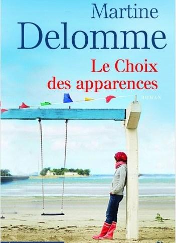 Le choix des apparences de Martine DELOMME