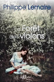 La forêt aux violons de Philippe Lemaire