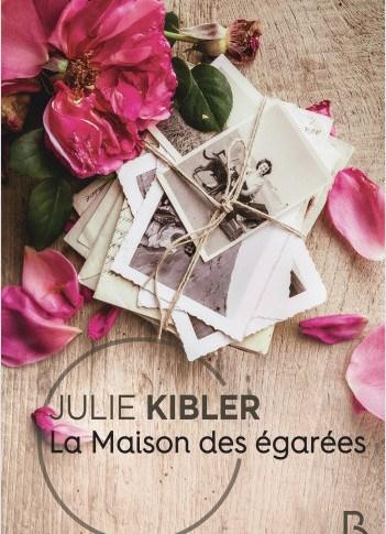 La maison des égarées de Julie Kibler