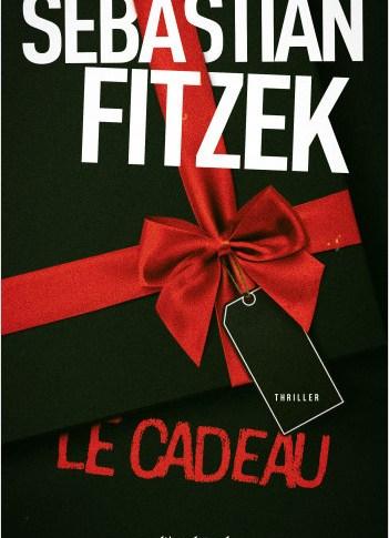 Le cadeau de Sebastian Fitzek