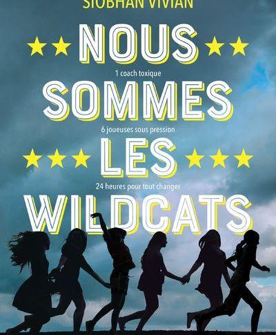 Nous sommes les wildcats de Siobhan Vivian