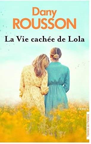 La vie cachée de Lola de Dany Rousson