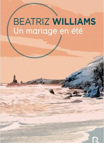 Un mariage en été de Beatriz Williams