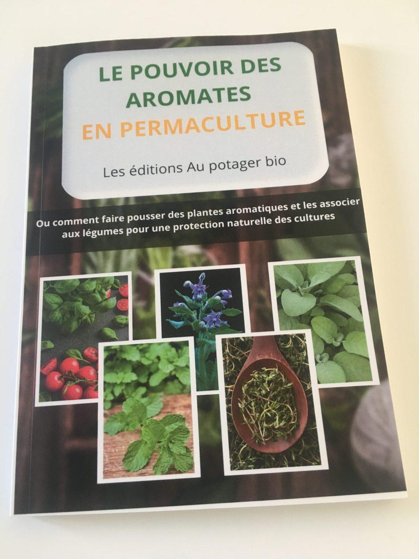livre papier le pouvoir des aromates en permaculture