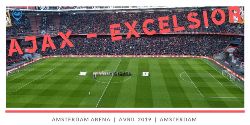 Ajax Amsterdam - Excelsior Rotterdam