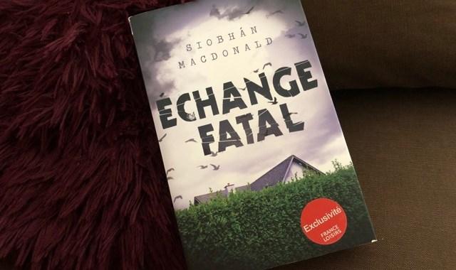 echange fatal livre thriller macdonald