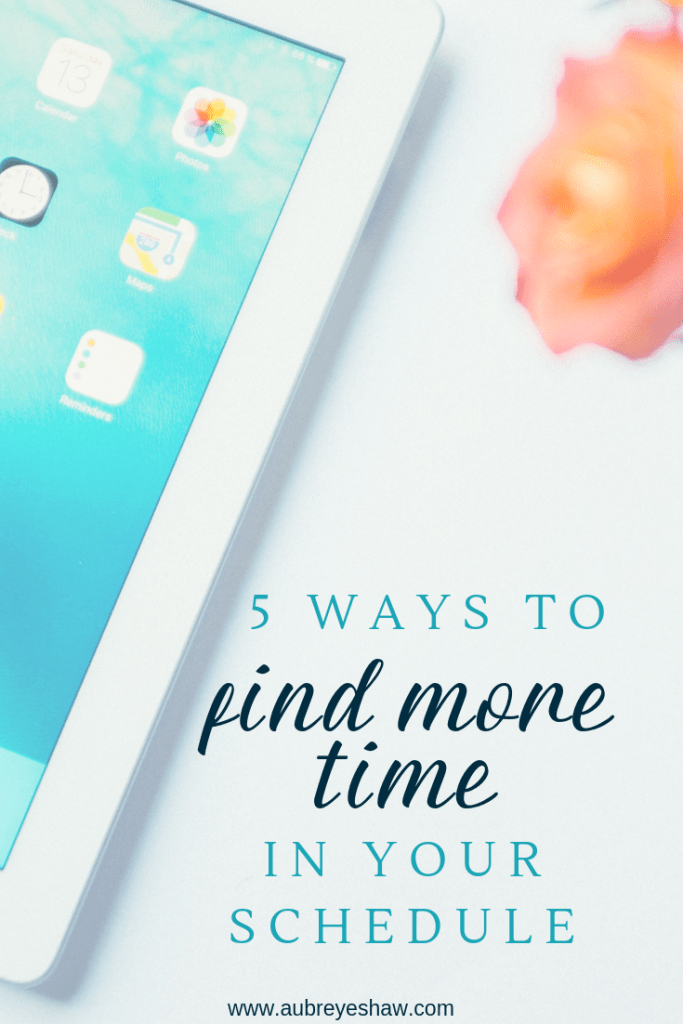 5 ways to find more time in your schedule