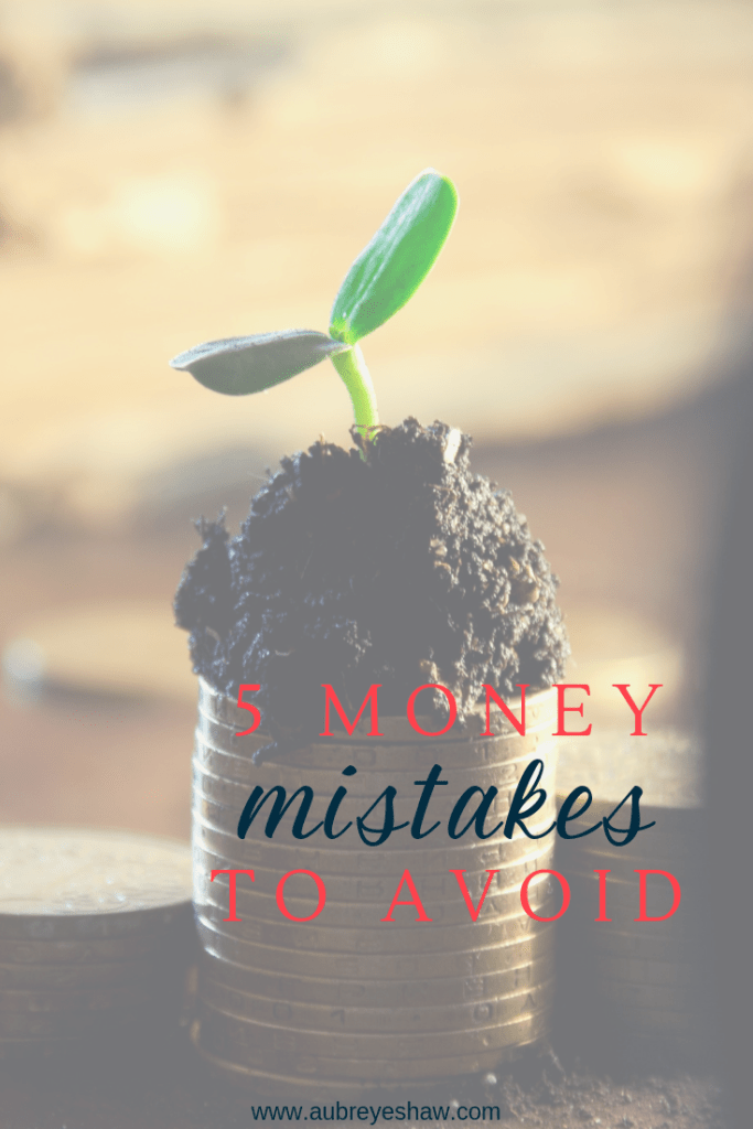 Five money mistakes to avoid: financial mistakes that I've made and what they can teach us to make better financial decisions.