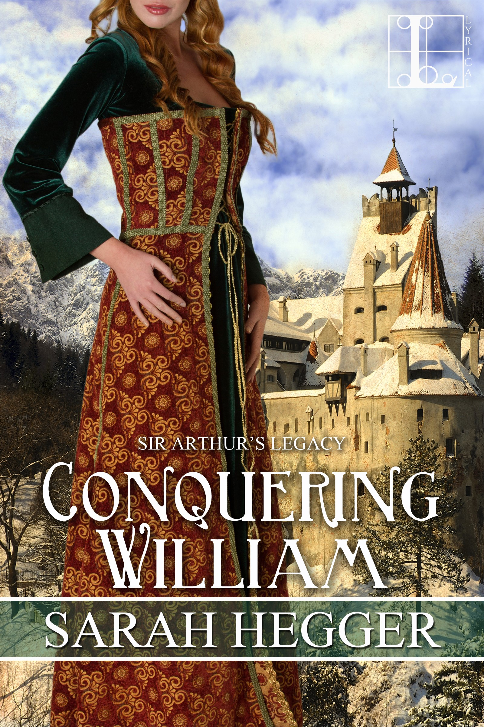 Conquering William, Book #3 Sir Arthur's Legacy By Sarah Hegger