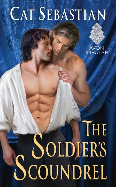 The Soldier's Scoundrel By Cat Sebastian @TastyBookTours @CatSWrites