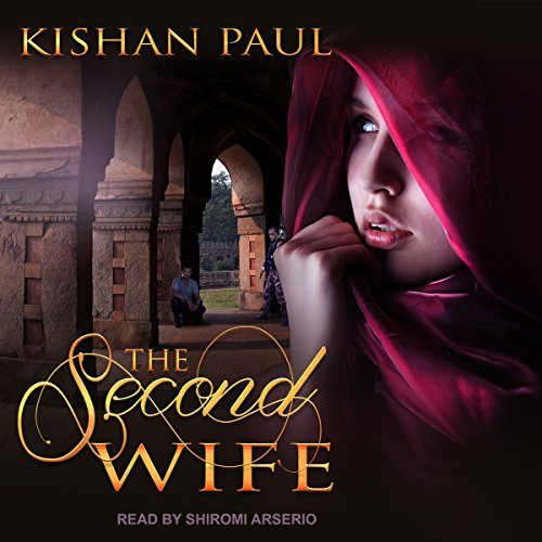 Second Wife By Kishan Paul #Thriller/Suspense #AudioReview