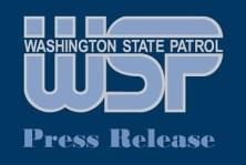 WSP Press Release, Washington State Patrol