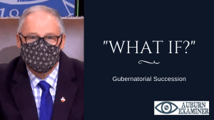 gubernatorial succession, ag ferguson, jay inslee, jay inslee biden, sos wa, secretary of state, wyman, kim wyman, what happens if Jay inslee is appointed by biden