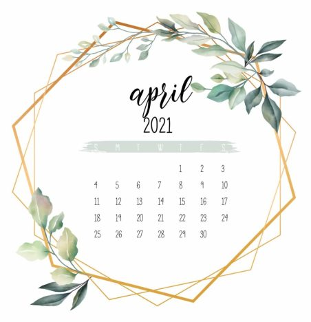 a calendar of the month of April with gold and ivy around it.