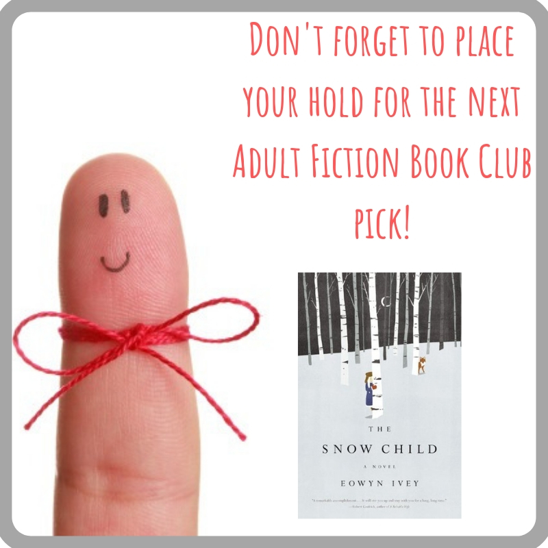 Don't forget to place your hold for the next Adult Fiction Book Club pick!