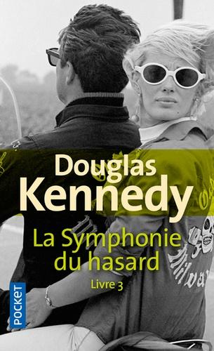 Douglas Kennedy La Symphonie Du Hasard Tome 4 : douglas, kennedy, symphonie, hasard, Livres