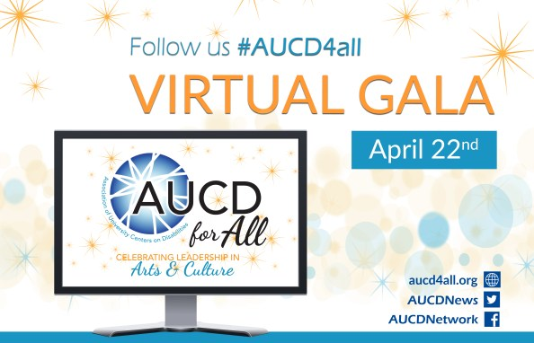 Follow us #AUCD4all VIRTUAL GALA April 22nd Image of Computer monitor AUCD for ALL Celebrating Leadership in Arts & Culture aucd4all.org / AUCDNews / AUCDNetwork Stars surrounding the image.