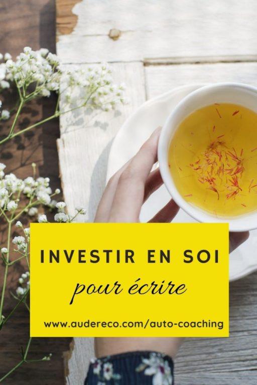 Investir en soi pour écrire