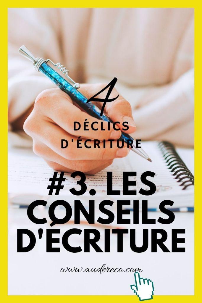 4 déclics d'écriture (3/4)