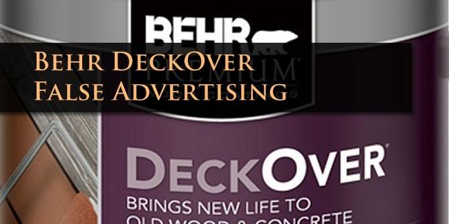 Behr DeckOver Lawsuit  False Advertising Lawyers
