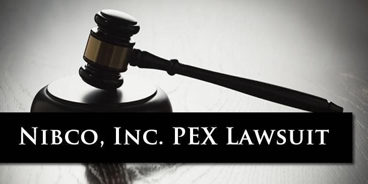 Nibco PEX Products Breach of Warranty Investigation