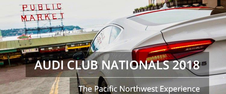 Registration Is Now Open For The Audi Club Nationals 2018 – The Pacific Northwest Experience