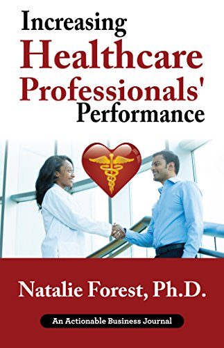 Increasing Healthcare Prof Performance