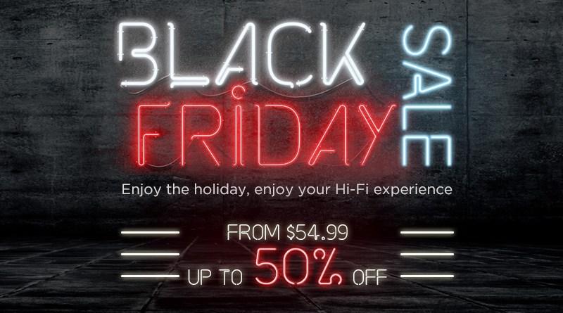 Black Friday Hifi sales on headphones, loudspeakers.