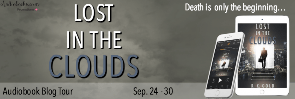 🎧 Blog Tour: Lost In The Clouds by R.K. Gold