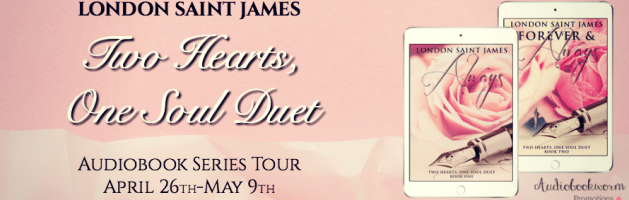 🎧 Audio Series Tour: Two Hearts, One Soul Duet by London Saint James