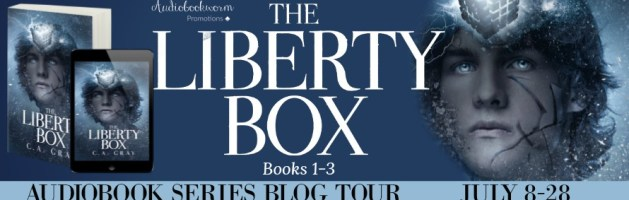 🎧 Audio Series Tour: The Liberty Box Series by C.A. Gray