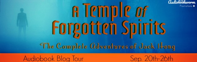 🎧 Audio Blog Tour: A Temple of Forgotten Spirits by William F. Wu