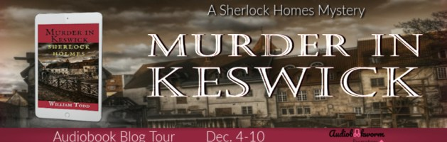🎧 Audio Blog Tour: Murder in Keswick by William Todd