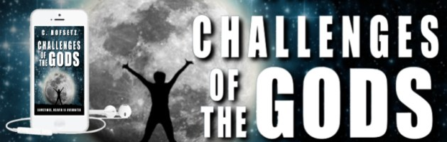 🎧 Audio Blog Tour: Challenges of the Gods by C. Hofsetz