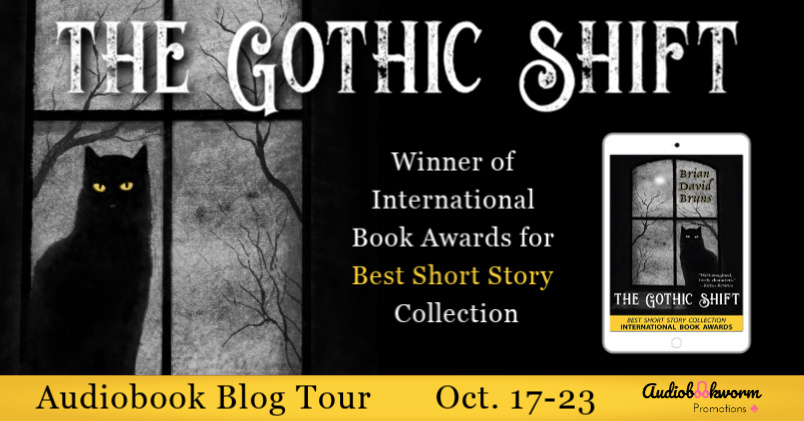 Audiobook Tour: The Gothic Shift by Brian David Bruns