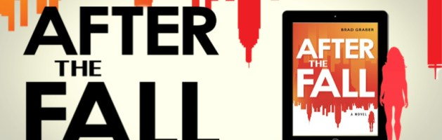 🎧 Audio Blog Tour: After the Fall by Brad Graber