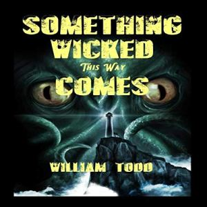 Something Wicked This Way Comes!