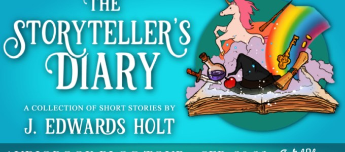 ⭐️ Audio Blog Tour: The Storyteller's Diary by J. Edwards Holt
