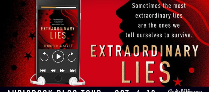 ⭐️ Audio Blog Tour: Extraordinary Lies by Jennifer Alsever