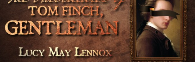 🎧 Audio Blog Tour: The Adventures of Tom Finch, Gentleman by Lucy May Lennox