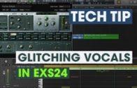 Tech Tip – Glitching Vocals in EXS24
