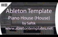 Ableton Live House Project – Piano House by Saftik www.abletontemplates.net