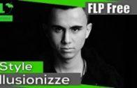 FL Studio – Style Illusionize (FREE FLP) (Template + FLP)