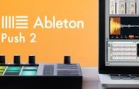 How To Use Ableton Push 2 with Julian Gray – Melody Writing