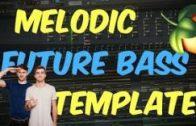 🔊 Melodic FUTURE BASS The Chainsmokers / Martin Garrix Style FLP | FL Studio Template 37 ツ