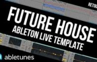 "Royalty Free Future House Ableton Template ""Retouch"" by Abletunes"