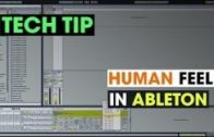 Tech Tip – Human Feel in Ableton