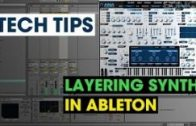Tech Tip – Layering Synths