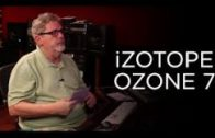 iZotope Ozone 7 – Into The Lair #139